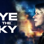 """「アイ・イン・ザ・スカイ 世界一安全な戦場」""""Eye in the Sky""""(2015)"""