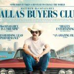 """「ダラス・バイヤーズクラブ」""""Dallas Buyers Club""""(2013)"""