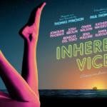 """「インヒアレント・ヴァイス」""""Inherent Vice""""(2014)"""