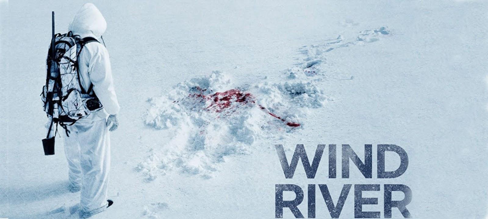 """「ウインド・リバー」""""Wind River""""(2017)"""