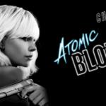 """「アトミック・ブロンド」""""Atomic Blonde""""(2017)"""