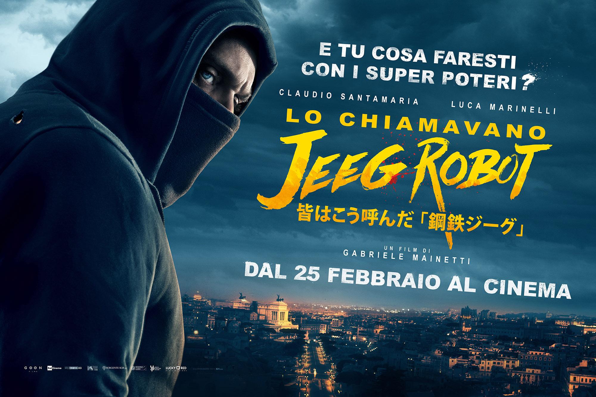 """「皆はこう呼んだ、鋼鉄ジーグ」""""Lo chiamavano Jeeg Robot"""" aka """"They call me Jeeg Robot""""(2015)"""