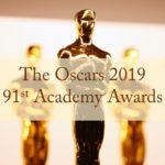2019年アカデミー賞受賞者/作品が発表 Academy Awards 2019 Winners