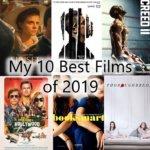 2019年映画ランキングベスト10 My 10 Best Films of 2019