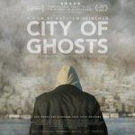 """「ラッカは静かに虐殺されている」""""City of Ghosts""""(2017)"""