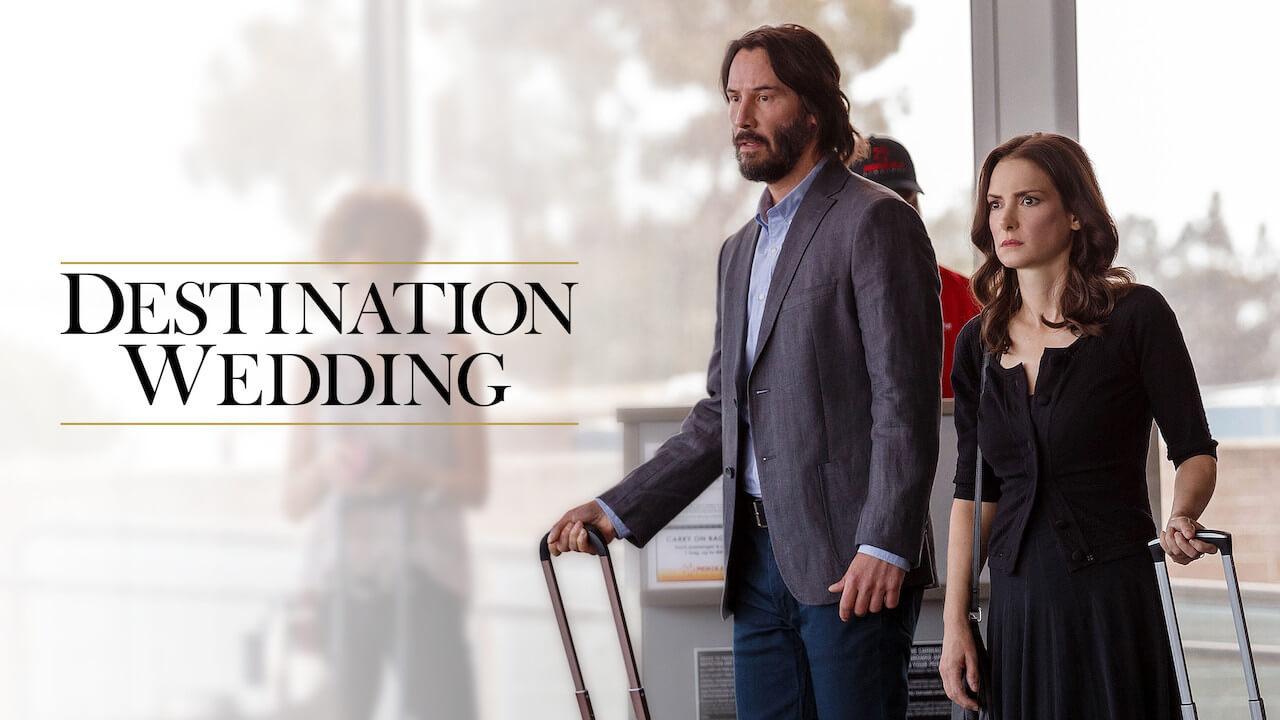 destination wedding 2018-movie