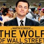 """「ウルフ・オブ・ウォールストリート」""""The Wolf of Wall Street""""(2013)"""