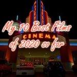 2020年上半期映画ランキングベスト10 My 10 Best Films of 2020 so far
