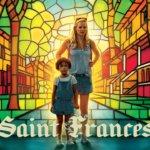 """「セイント・フランシス」""""Saint Frances""""(2019)"""