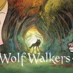 """「ウルフウォーカー」""""Wolfwalkers""""(2020)"""