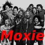 """「モキシー 〜私たちのムーブメント〜」""""Moxie""""(2021)"""